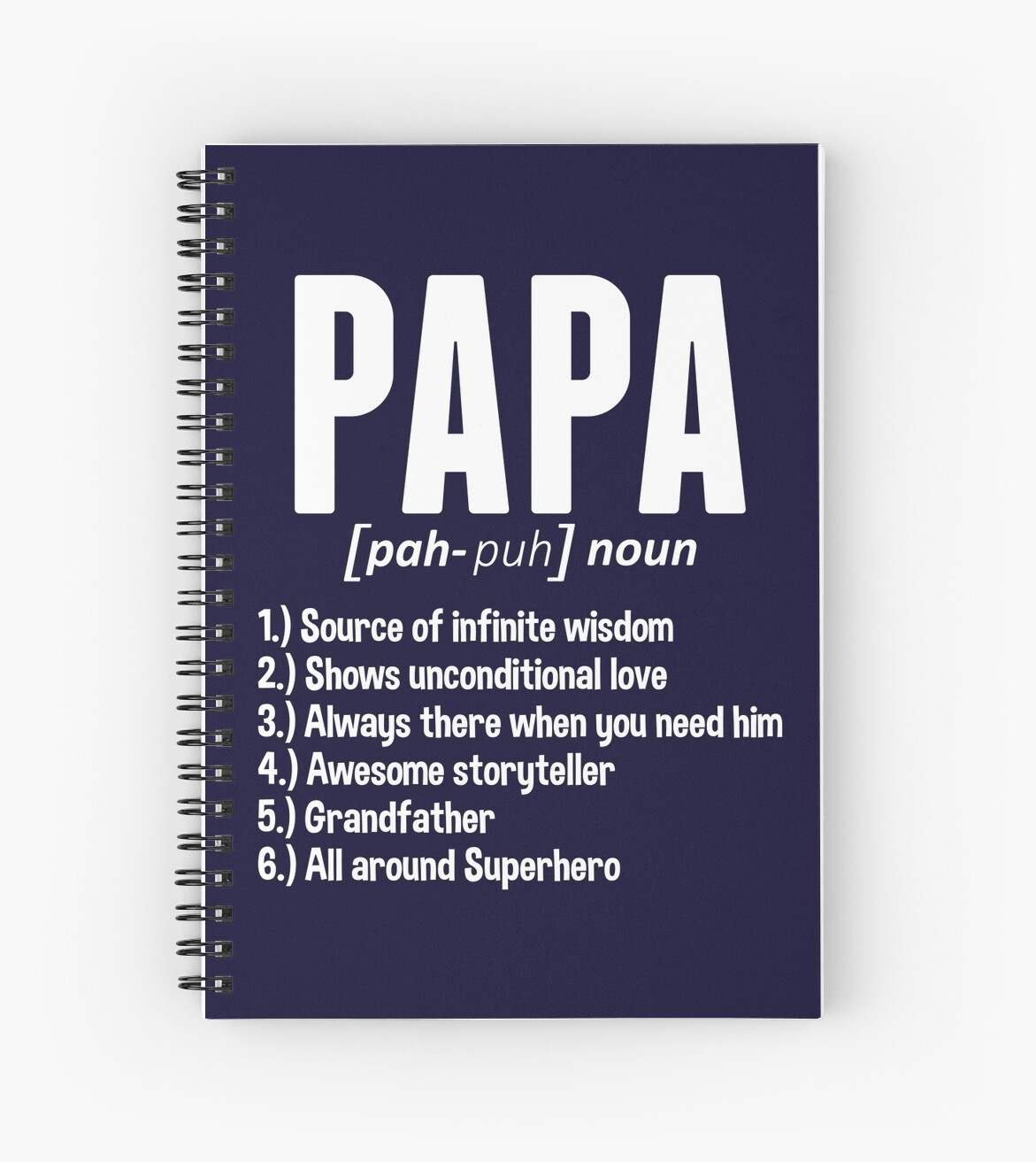 Quot Papa Noun Definition Quot Spiral Notebooks By Legendtlab