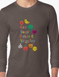 Eat Your Fruit & Veggies lll dark Long Sleeve T-Shirt