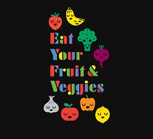 Eat Your Fruit & Veggies lll dark Unisex T-Shirt