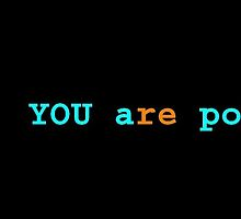 You Are Poetry by Canaille