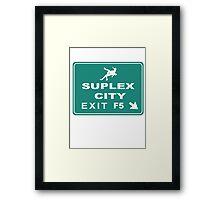Suplex City Exit Framed Print