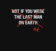 Last Man on Earth T-Shirt
