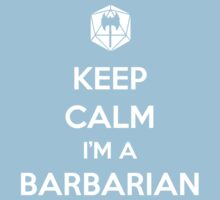 Keep Calm I'm a Barbarian Kids Clothes