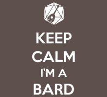 Keep Calm I'm a Bard Kids Clothes