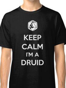 Keep Calm I'm a Druid Classic T-Shirt