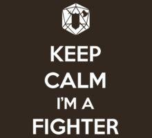 Keep Calm I'm a Fighter by MattAbernathy