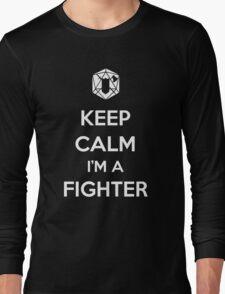 Keep Calm I'm a Fighter Long Sleeve T-Shirt