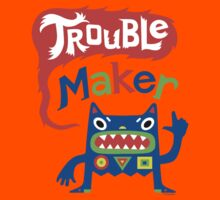 Trouble Maker  Kids Clothes