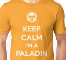 Keep Calm I'm a Paladin Unisex T-Shirt