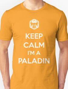 Keep Calm I'm a Paladin T-Shirt