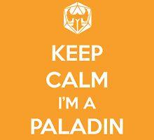 Keep Calm I'm a Paladin Unisex T-Shirt