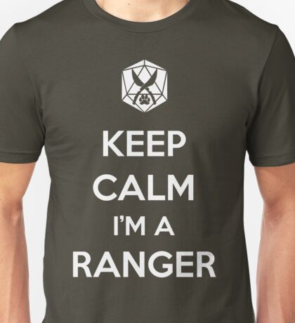 Keep Calm I'm a Ranger Unisex T-Shirt
