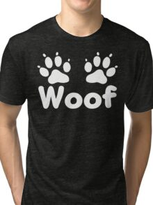 Woof Dog Paws (Dark) Tri-blend T-Shirt