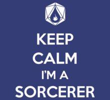 Keep Calm I'm a Sorcerer by MattAbernathy