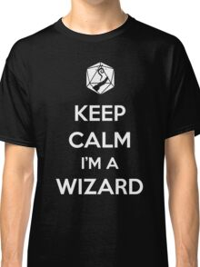 Keep Calm I'm a Wizard Classic T-Shirt