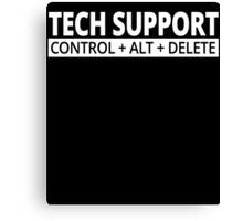 tech support control alt delete Canvas Print