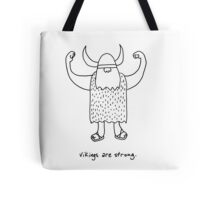 Vikings are strong black and white drawing Tote Bag