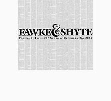 fawke & shyte Unisex T-Shirt