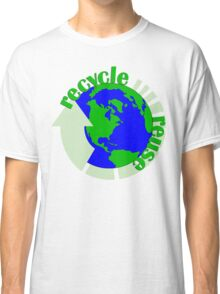 Recycle Reuse Classic T-Shirt