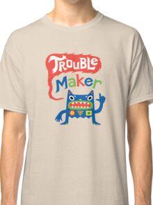 Trouble Maker - dark Classic T-Shirt