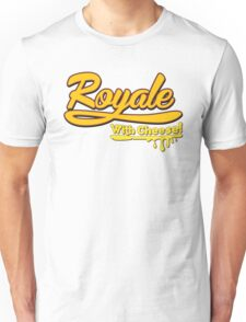 Royale With Cheese! T-Shirt