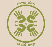 Every day is earth day by red addiction
