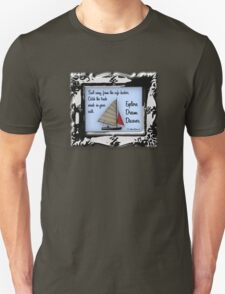 Sail Away from the Safe Harbor Unisex T-Shirt