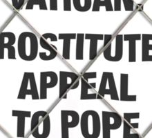 347 Appeal to Pope Sticker