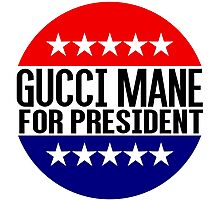 Gucci Mane For President Photographic Print