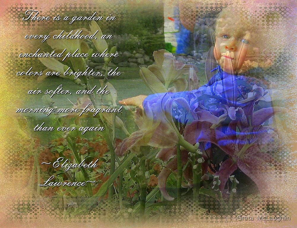 Childs Garden by Greta  McLaughlin