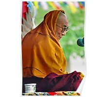 HH Dalai Lama. pin valley, northern india Poster