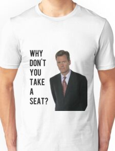 Chris Hansen Why don't you take a seat Unisex T-Shirt