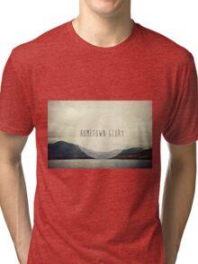 Hometown Glory Tri-blend T-Shirt