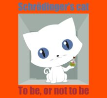 Schrödinger's Cat To be or not to be Kids Tee
