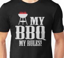 My BBQ, my rules Unisex T-Shirt