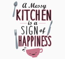 A messy kitchen is a sign of happiness One Piece - Short Sleeve