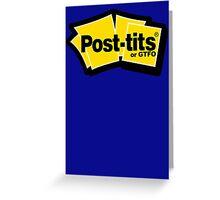 post tits or gtfo (post its logo parody) Greeting Card