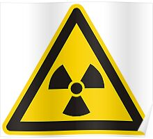 Radioactive Sign Poster