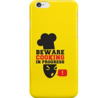 BEWARE ANGRY COOK COOKING IN PROGRESS ! chef cooking swearing  iPhone Case/Skin