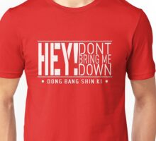 TVXQ - HEY! Don't Bring Me Down (White) Unisex T-Shirt