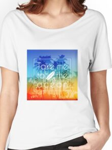Take me to the ocean Women's Relaxed Fit T-Shirt