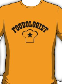 Foodologist T-Shirt