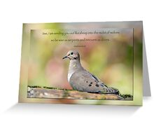 Be wise as serpents and innocent as doves . . . Greeting Card