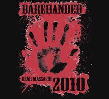 Barehanded Bear Massacre Unisex T-Shirt