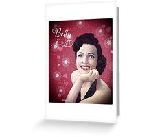 Ms Betty  Greeting Card