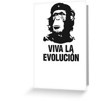 Viva la evolucion - monkey che guevara Greeting Card