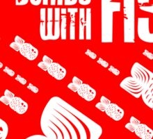 Replace Bombs With Fish (inverse) Sticker