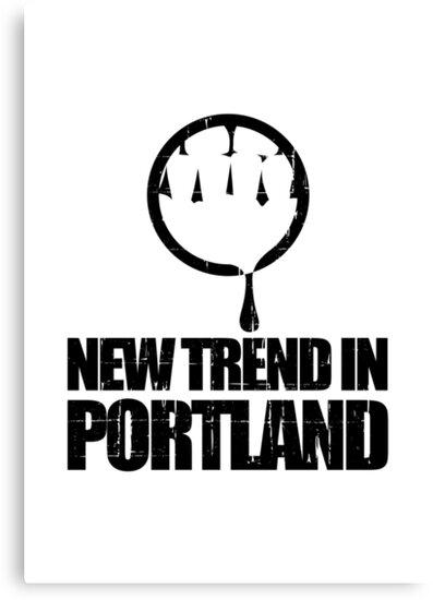 New Trend In Portland by jezkemp