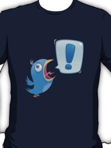 TWEEEEET!!! T-Shirt