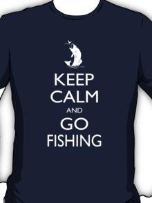Keep Calm And Go Fishing - Tshirts T-Shirt